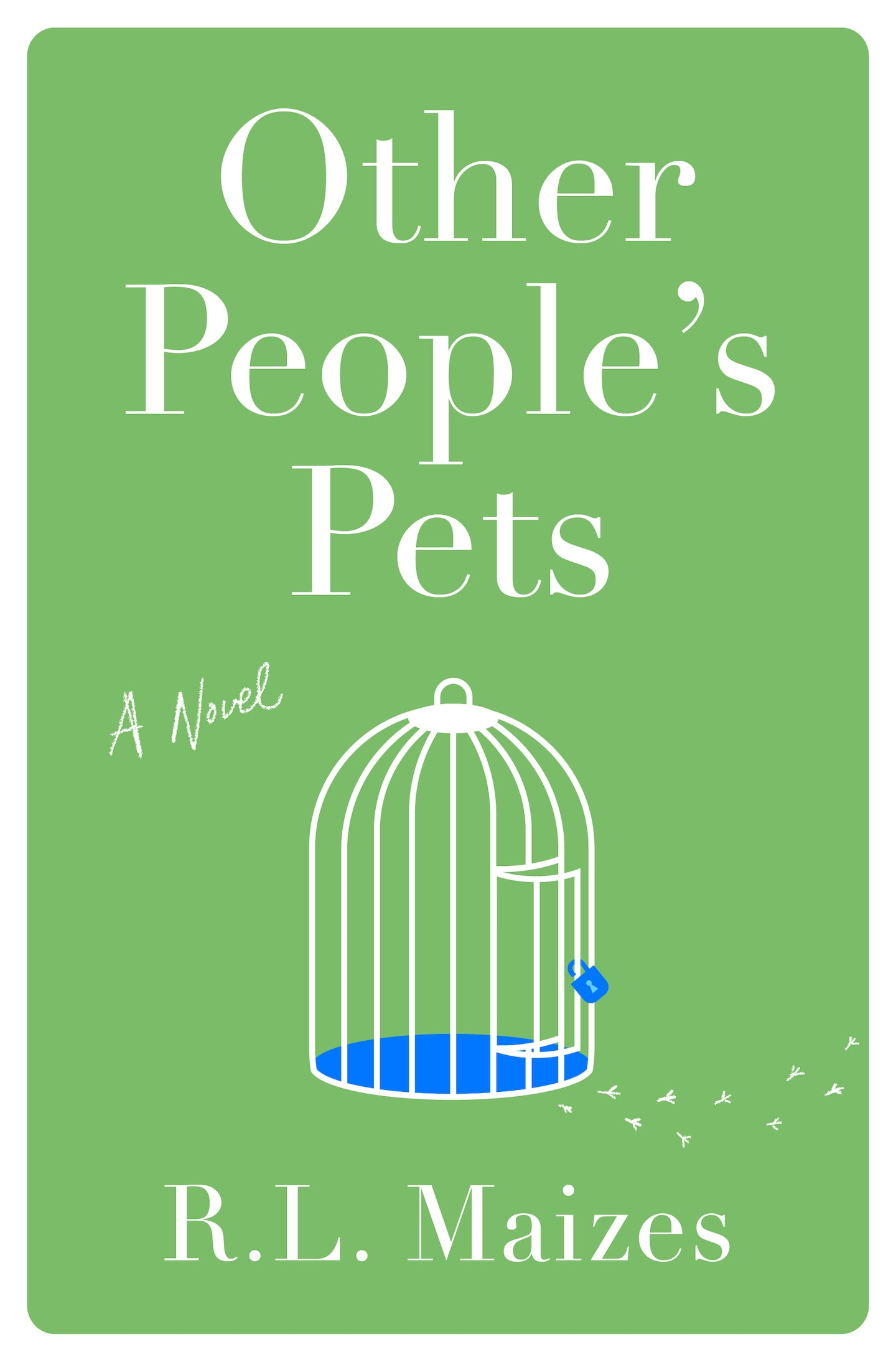 'Other People's Pets' by R.L. Maizes book review