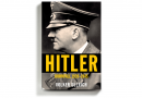 In the Second Volume of 'Hitler,' How a Dictator Invited His Own Downfall