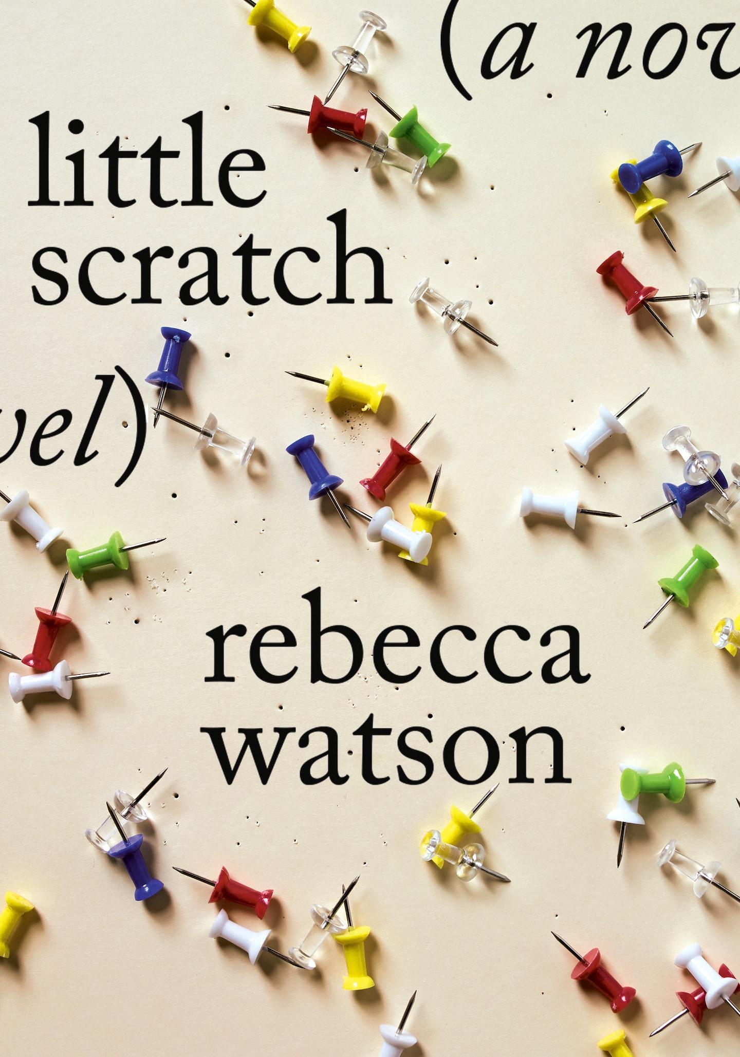 'Little Scratch,' by Rebecca Watson book review